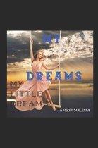 My Dreams: My little dreams