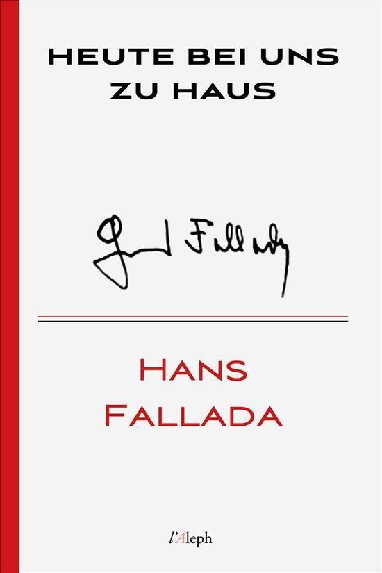 Boek cover Heute bei uns zu Haus van Hans Fallada (Onbekend)