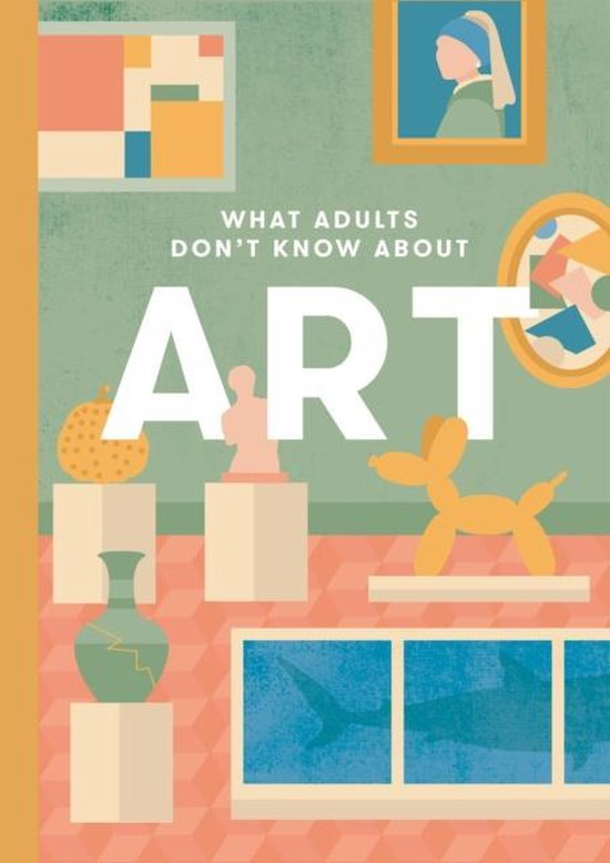 What Adults Don't Know About Art