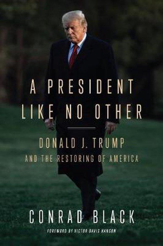 Boek cover A President Like No Other van Conrad Black (Paperback)