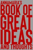 Annamaria's Book of Great Ideas and Thoughts