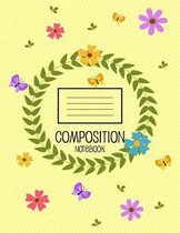 Composition Notebook: Floral College notebook Flowers yellow backdrop