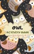 Owl Activity Book for Kids Ages 4-8 Stocking Stuffers Pocket Edition: Vintage Theme A Fun Kid Workbook Game for Learning, Coloring, Mazes, Sudoku and