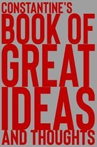 Constantine's Book of Great Ideas and Thoughts