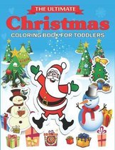The Ultimate Christmas Coloring Book for Toddlers