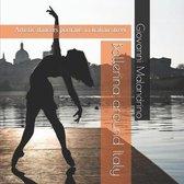 Ballerina around Italy: Artistic dancers portraits in Italian street