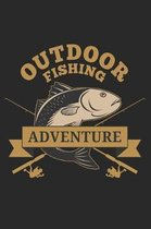 Outdoor Fishing Adventure: Special Fishing Log Book for Fishermen to Take Notes, Record Catches and Write Down Trip Stories Adventures