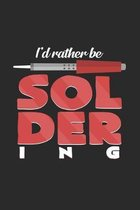 I'd rather be soldering: 6x9 Soldering - grid - squared paper - notebook - notes