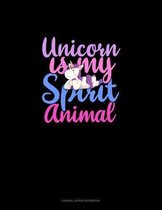 Unicorn Is My Spirit Animal: Cornell Notes Notebook