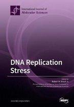 DNA Replication Stress