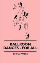 Ballroom Dances - For All