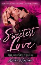 Sweetest Love: The Complete Trilogy
