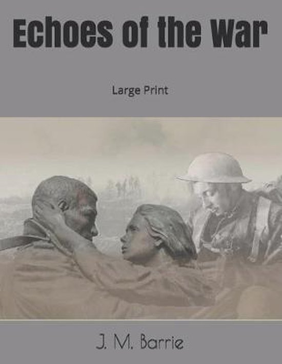 Echoes of the War: Large Print