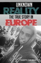 Boek cover Unknown Reality: The True Story In Europe van Harith Salman