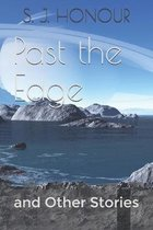 Past the Edge: and Other Stories