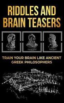Riddles and Brain Teasers: Train Your Brain Like Ancient