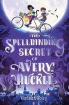 The Spellbinding Secret of Avery Buckle