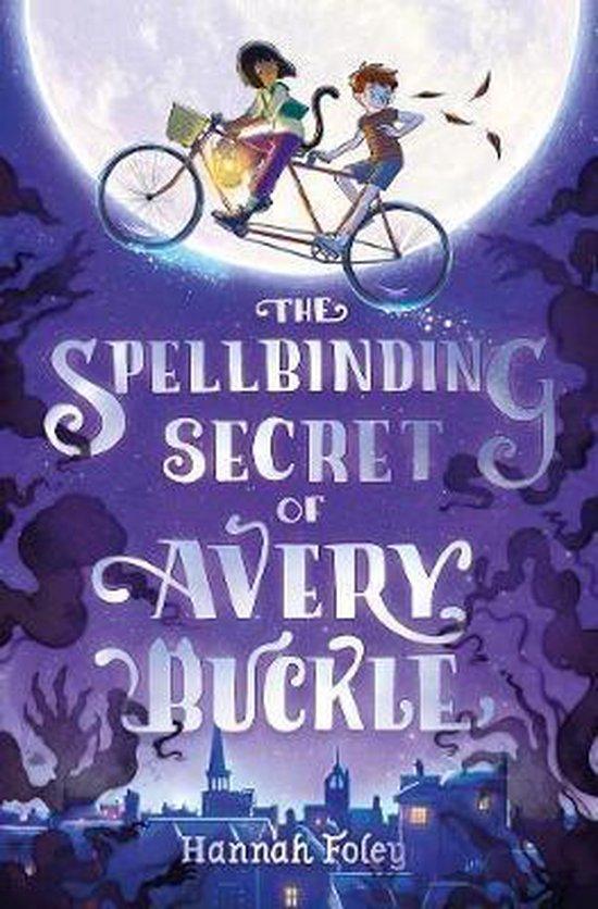 The Spellbinding Secret of Avery Buckle