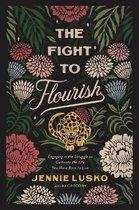 The Fight to Flourish