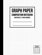 Graph Paper Notebook 1/4 inch Squares: Graph Paper Composition Notebook, Graph Book for Math, Graph Paper Notebook for Student, Math Composition Noteb