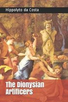 The Dionysian Artificers