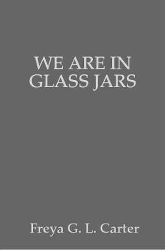We are in glass jars