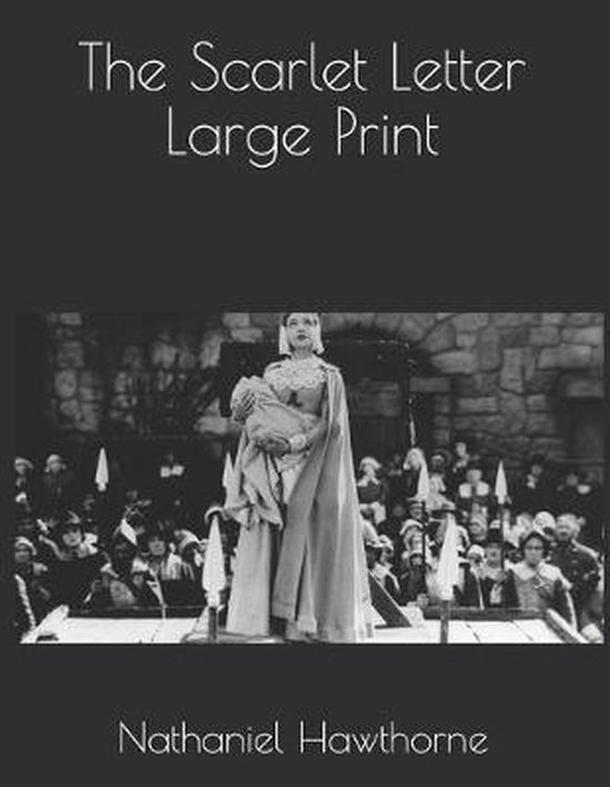 The Scarlet Letter Large Print