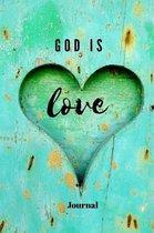 God Is Love Journal