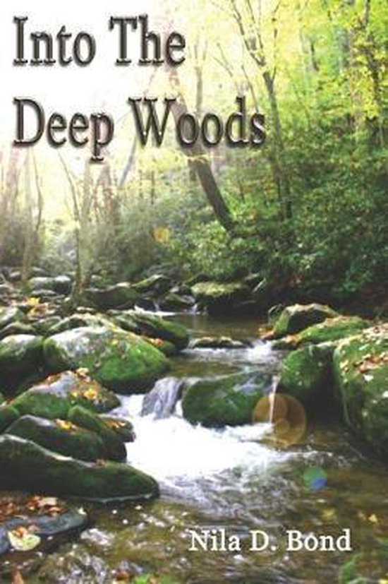 Into the Deep Woods