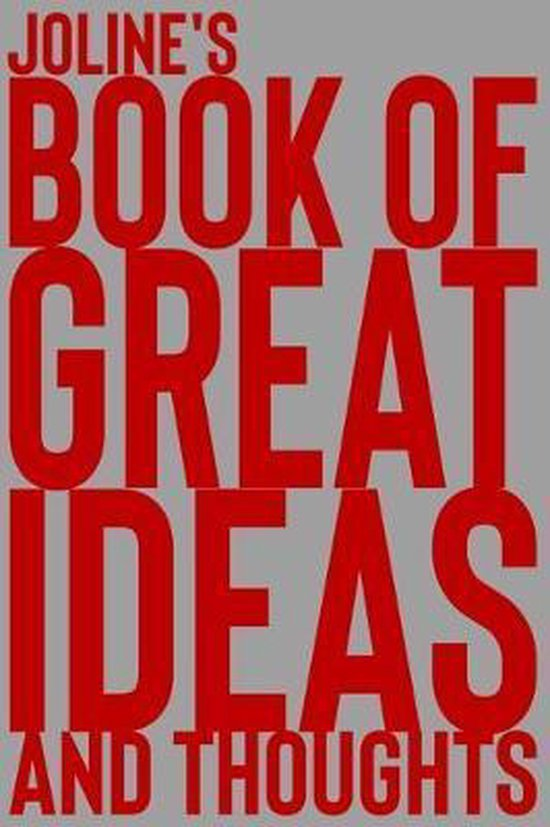 Joline's Book of Great Ideas and Thoughts