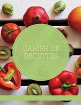 Cahier De Recettes: Carnet a Remplir Avec 100 Recettes, Notes & Photographie de Vos Plats,120 Pages,21,59 x 27,94 cm