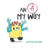 An A My Way