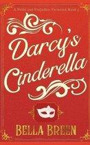 Darcy's Cinderella: A Pride and Prejudice Variation