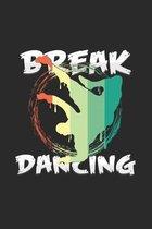 Break dancing: 6x9 Breakdancing - dotgrid - dot grid paper - notebook - notes