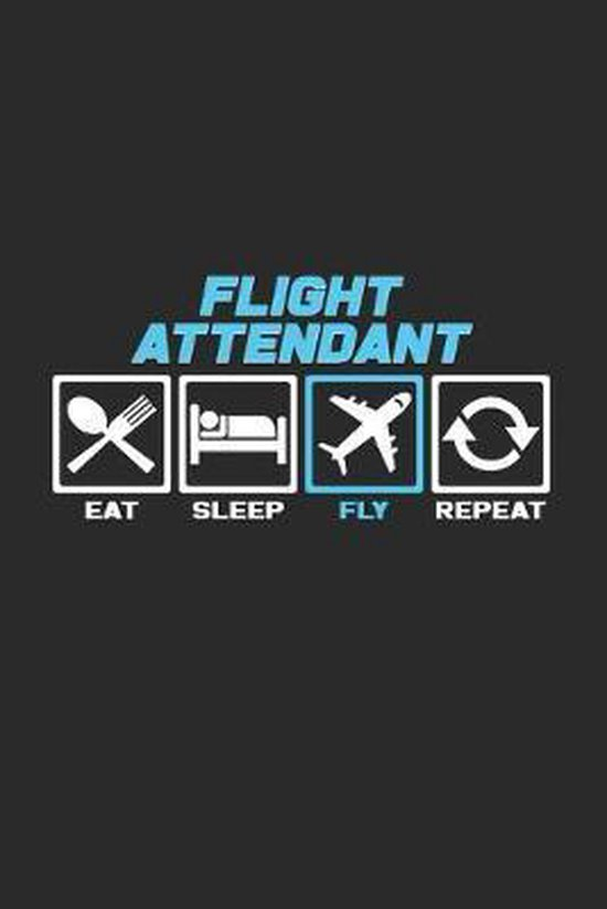 Eat sleep fly repeat: 6x9 Flight Attendant - dotgrid - dot grid paper - notebook - notes