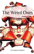 The Weird Ones