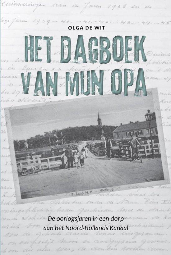 Het dagboek van mijn opa