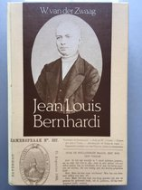 Boek cover Jean louis bernhardi 1811-1873 van Zwaag