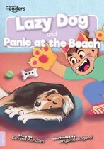 Lazy Dog and Panic at the Beach