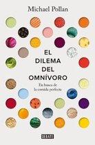 El dilema del omnivoro: En busca de la comida perfecta / The Omnivore's Dilemma