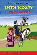 Don Kişot - Ünlü Çocuk Romanları 1