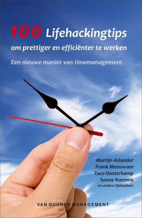 Cover van het boek '100 Lifehackingtips om prettiger en efficienter te werken' van S. Roemen en M. Aslander