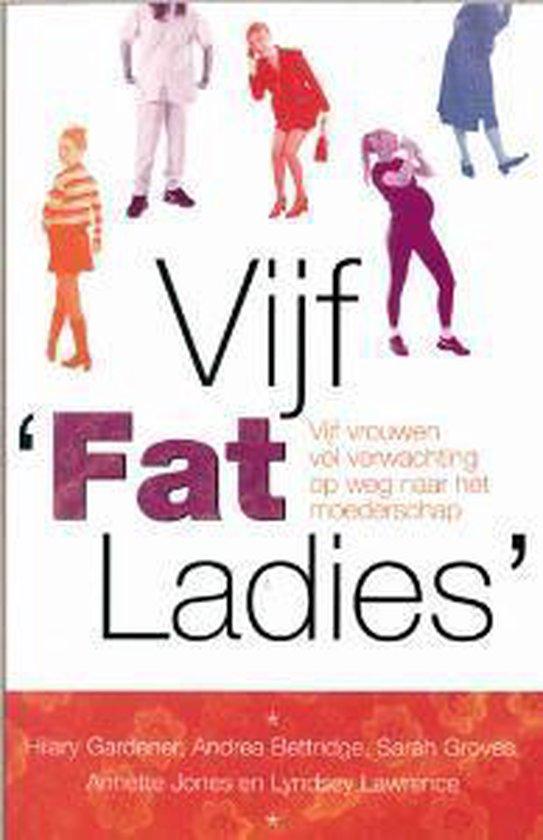 Cover van het boek 'Vijf Fat Ladies'
