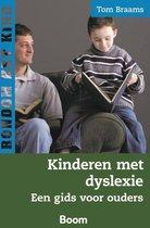 Boek cover Rondom het kind  -   Kinderen met dyslexie van Tom Braams