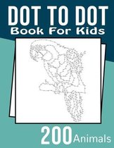 Dot To Dot Book for Kids
