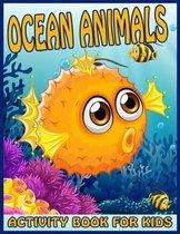 Ocean Animals Activity Book For Kids