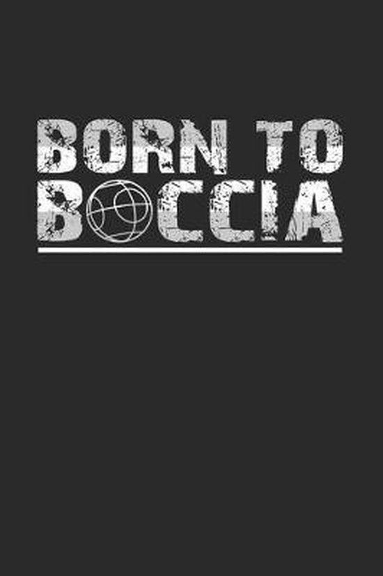 Born to boccia: 6x9 BocciaCrossbocia - grid - squared paper - notebook - notes