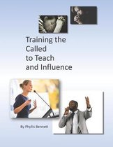 Training the Called to Teach and Influence