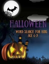 Halloween Word Search For Kids Age 6-9: Activity Book Word Find Puzzles (Halloween Books for Kids)