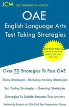OAE English Language Arts - Test Taking Strategies